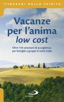 Vacanze per l'anima low cost - Stefano Di Pea