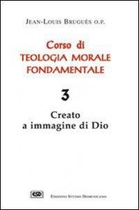 Copertina di 'Corso di teologia morale fondamentale [vol_3]'
