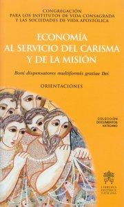 Copertina di 'Economía al servicio del carisma y la misión. Boni dispensatores multiformis gratiae Dei - Orientaciones'