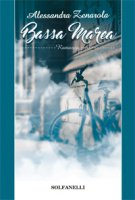 Bassa marea - Alessandra Zenarola