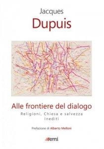 Copertina di 'Alle frontiere del dialogo'