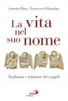 La vita nel suo nome - Antonio Pitta , Francesco Filannino