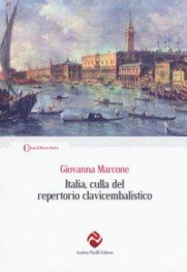 Copertina di 'Italia, culla del repertorio clavicembalistico'