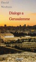 Dialogo a Gerusalemme - David Neuhaus