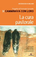 La cura pastorale - Arcidiocesi di Milano