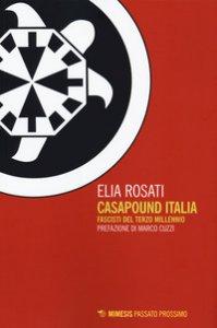 Copertina di 'CasaPound Italia. Fascisti del Terzo Millennio'