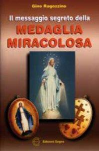 Copertina di 'Il messaggio segreto della Medaglia Miracolosa'