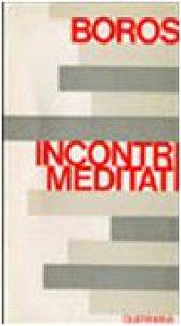 Copertina di 'Incontri meditati'