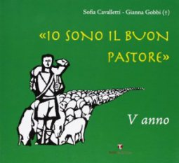 Copertina di 'Io sono il buon pastore. V anno. Album'