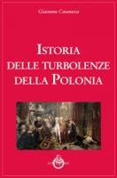 Istoria delle turbolenze della Polonia - Casanova Giacomo