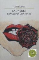 Lady Rose. L'angelo di una notte - Garcia Cricersa