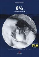 8 ½ di Federico Fellini - Chiesi Roberto