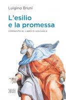 L' esilio e la promessa - Luigino Bruni