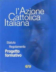 Copertina di 'L'Azione Cattolica Italiana'