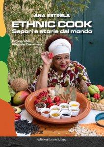 Copertina di 'Ethnic cook. Sapori e storie dal mondo'