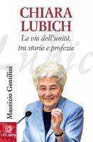 Chiara Lubich - Gentilini Maurizio