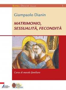 Copertina di 'Matrimonio, sessualità, fecondità. Corso di morale familiare'