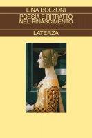 Poesia e ritratto nel Rinascimento - Lina Bolzoni