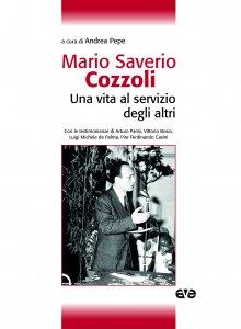 Copertina di 'Mario Saverio Cozzoli. Una vita al servizio degli altri'