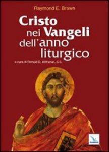 Copertina di 'Cristo nei Vangeli dell'anno liturgico'