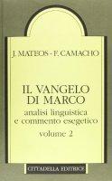 Vangelo di Marco Vol.2 - Analisi linguistica e commento esegetico