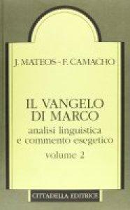 Copertina di 'Vangelo di Marco Vol.2 - Analisi linguistica e commento esegetico'