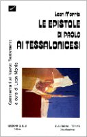 Le epistole di Paolo ai tessalonicesi - Morris Leon