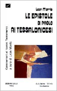 Copertina di 'Le epistole di Paolo ai tessalonicesi'