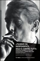 «Filmavo da indipendente, solo e contro tutti». Gianfranco Brebbia e la cultura internazionale a Varese negli anni Sessanta-Settanta