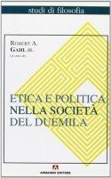 Etica e politica nella società del duemila - Gahal Robert