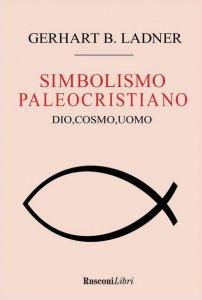 Copertina di 'Il simbolismo paleocristiano'