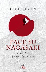 Copertina di 'Pace su Nagasaki'