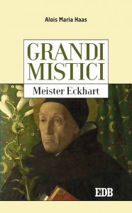 Copertina di 'Grandi mistici.Meister Eckhart'