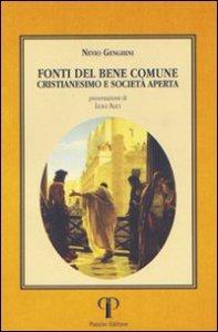 Copertina di 'Fonti del bene comune, cristianesimo e società aperta'