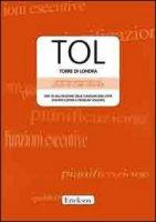 TOL. Torre di Londra. Test di valutazione delle funzioni esecutive (pianificazione e problem solving). Con CD-ROM - Sannio Fancello Giuseppina, Vio Claudio, Cianchetti Carlo