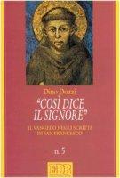 Così dice il Signore. Il vangelo negli scritti di san Francesco - Dozzi Dino