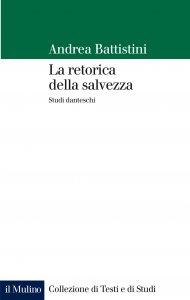 Copertina di 'La retorica della salvezza'