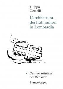 Copertina di 'L'architettura dei frati minori in Lombardia'