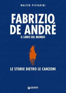Copertina di 'Fabrizio De André. Il libro del mondo'