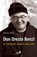 Don Oreste Benzi - Valerio Lessi