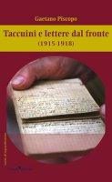 Taccuini e lettere dal fronte (1915-1918) - Piscopo Gaetano