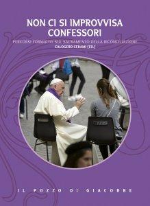 Copertina di 'Non ci si improvvisa confessori'