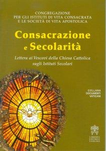Copertina di 'Consacrazione e Secolarità'