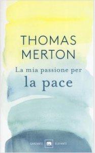 Copertina di 'La mia passione per la pace'