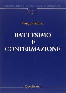 Copertina di 'Battesimo e confermazione'