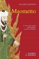 Maometto - Massimo Campanini