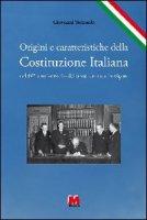 Origini e caratteristiche della Costituzione italiana. Nel 60º anniversario della sua entrata in vigore - Terzuolo Giovanni