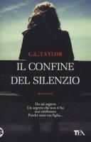 Il confine del silenzio - Taylor C. L.