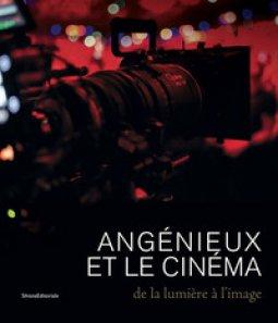 Copertina di 'Angénieux et le cinéma. De la lumière à l'image'