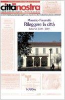 Rileggere la città. Editoriali 2000-2007 - Pavanello Massimo
